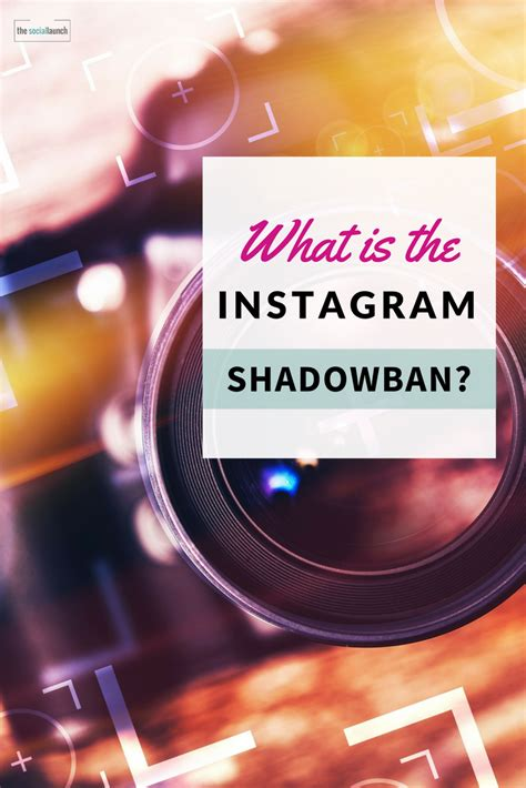 What is the Instagram Shadowban?   The Social Launch